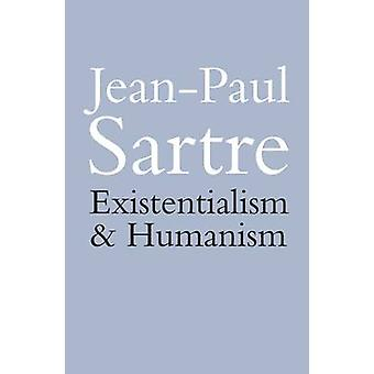 Existentialism and Humanism (New edition) by Jean-Paul Sartre - 97804
