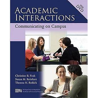 -クリスティン B. Feak によるキャンパス通信 - 学術の相互作用