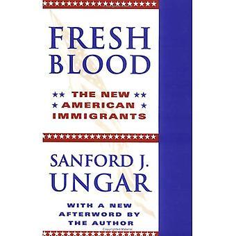 Sangue fresco: Os novos imigrantes americanos