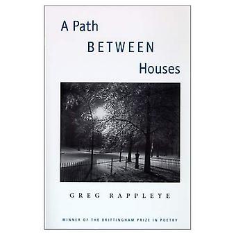 Een pad tussen huizen (Brittingham Prize in Poetry)