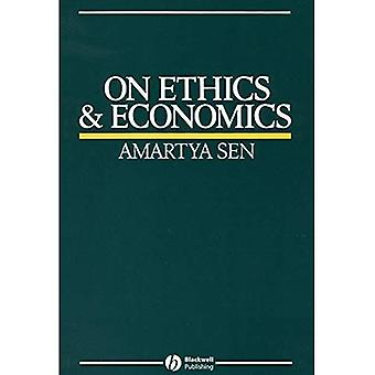 On Ethics and Economics (The Royer lectures)