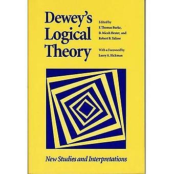 La théorie logique de Dewey: nouvelles études et interprétations