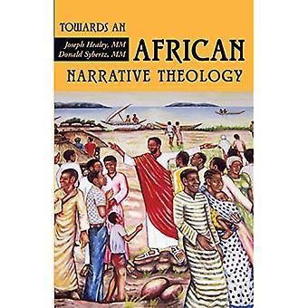 Vers une théologie africaine Narrative