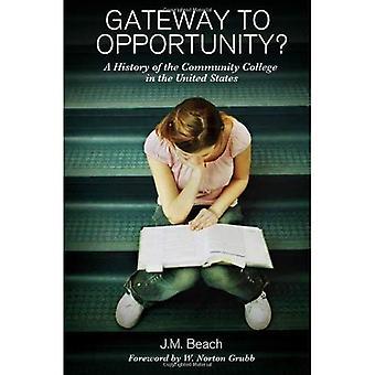 Passerelle pour l'occasion: une histoire du Community College aux États-Unis