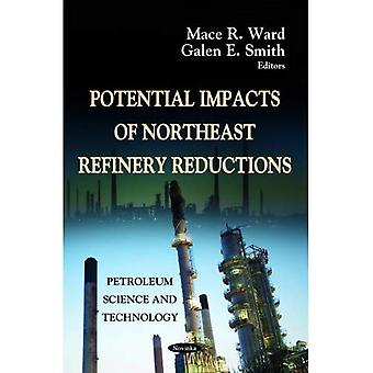 Potential Impacts of Northeast Refinery Reductions