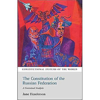 Grondwet van de Russische Federatie: een contextuele analyse