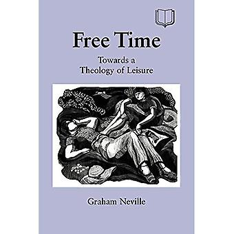 Fritid: mod en teologi fritid