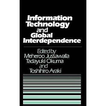 Information Technology and Global Interdependence by Okuma & Tadayuki