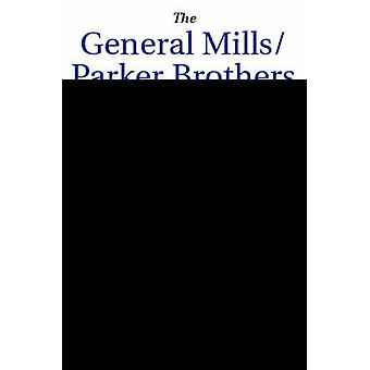 The General MillsParker Brothers Merger by Wojahn & Ellen
