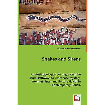 Serpientes y sirenas por Lammers & MarieChristine