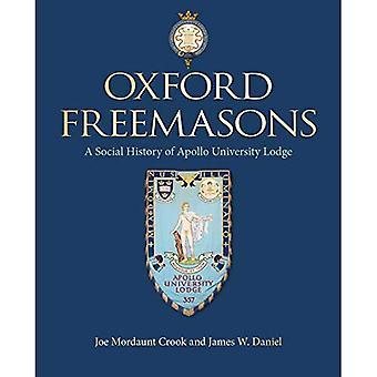 Oxford Freemasons: une histoire sociale de l'Apollo University Lodge