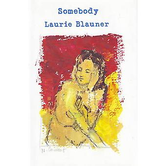 Somebody by Laurie Blauner - 9780930773663 Book