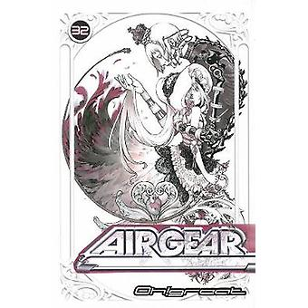 Air Gear Volume 32 by Oh!great - Ohh - 9781612622477 Book