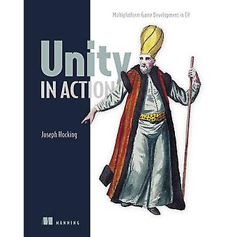 Unity in Action by Joesph Hocking - 9781617292323 Book