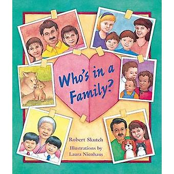 Who's in a Family? by Robert Skutch - 9781883672669 Book