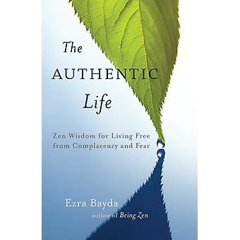 The Authentic Life 9781611800920
