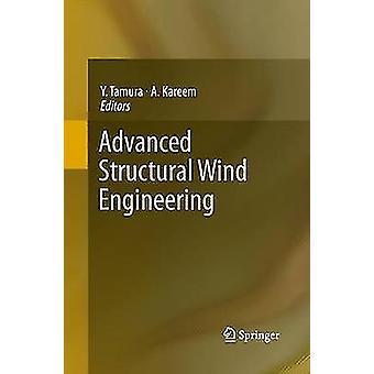 Avansert strukturelle Wind engineering av Tamura & Yukio