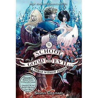The School for Good and Evil #2 - A World Without Princes by Soman Cha