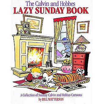 Calvin and Hobbes Lazy Sunday by Bill Watterson - 9780836218527 Book