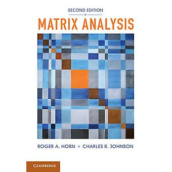 Matrix Analysis by Roger A Horn