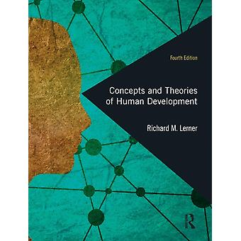 Concepts and Theories of Human Development by Richard M Lerner