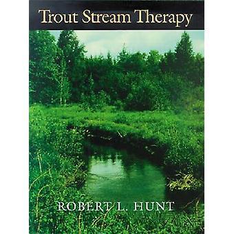 Truite Stream Therapy par Robert L. Hunt-9780299138943 livre