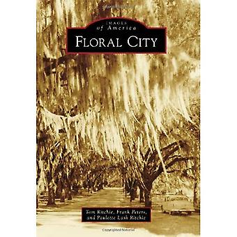Floral City (Images of America (Arcadia Publishing))