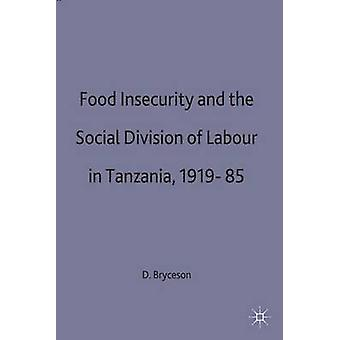 Food Insecurity and Social Division of Labour in Tasmania by Bryceson & Deborah Fahy