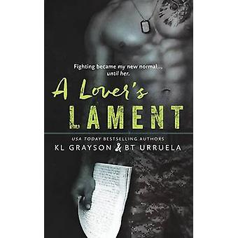 A Lovers Lament by Grayson & KL