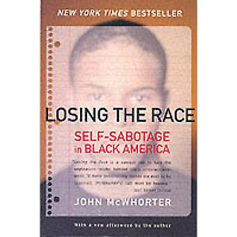Losing the Race by McWhorter & John