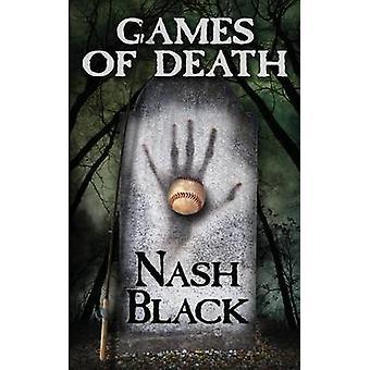 Games of Death by Black & Nash
