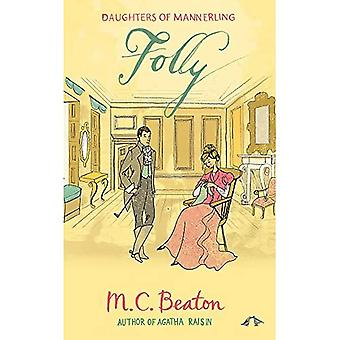 Folly (The Daughters of Mannerling Series)