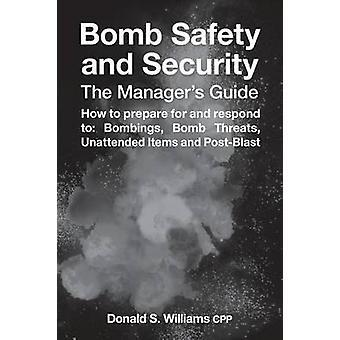 Bomb säkerhet och säkerhet Cheferna Guide av Williams & Donald S