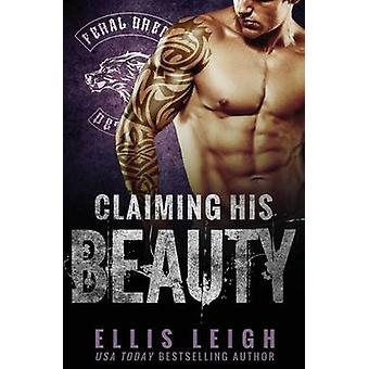 Claiming His Beauty by Leigh & Ellis