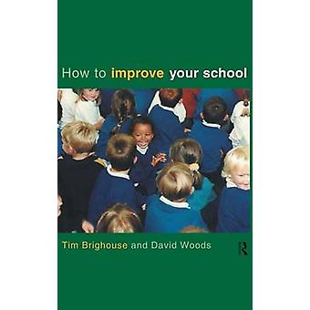 ブリグハウス ・ ティムがあなたの学校を改善する方法