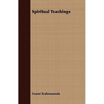 Spiritual Teachings by Brahmananda & Swami