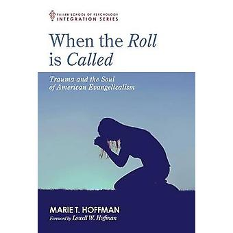 When the Roll is Called by Hoffman & Marie T.