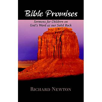 Bible Promises Sermons for Children on Gods Word as Our Solid Rock by Newton & Richard