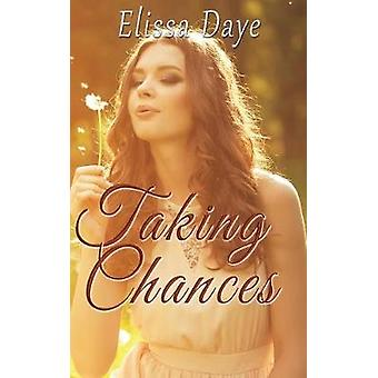 Taking Chances by Daye & Elissa