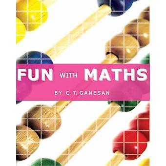 Sjov med matematik af Ganesan & C & T