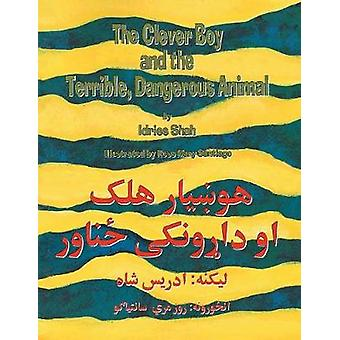 The Clever Boy and the Terrible Dangerous Animal EnglishPashto Edition by Shah & Idries