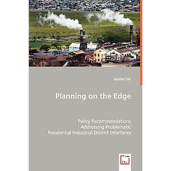Planning on the Edge by Tait & Jaydan