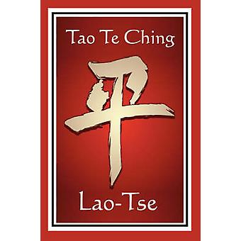 Tao Te Ching by LaoTse