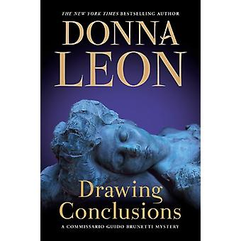Drawing Conclusions - A Commissario Guido Brunetti Mystery by Donna Le