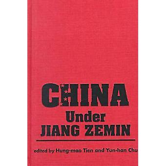 China Under Jiang Zemin par Hung-Mao Tien - 9781555878443 Livre