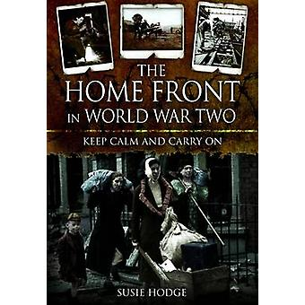 Home Front in World War Two by Susie Hodge - 9781848848184 Book