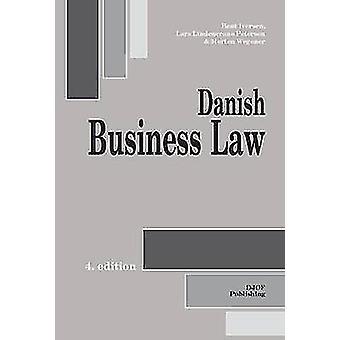Danish Business Law (4th) by Lars Lindencrone Petersen - Morten Wegen