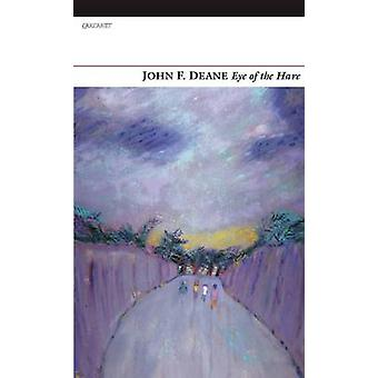 Eye of the Hare by John F. Deane - 9781847770929 Book