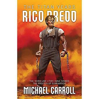 Rico Dredd - The Titan Years by Michael Carroll - 9781781086483 Book