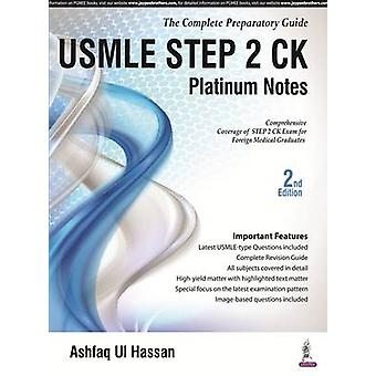 USMLE Platinum Notes Step 2 - Step 2 CK (2nd Revised edition) by Ashfa